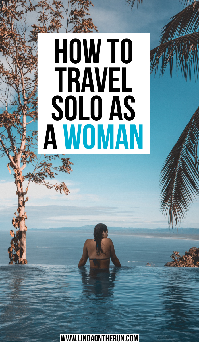 How To Travel Solo As A Woman For The first Time | Solo female travel tips | tips for traveling alone as a woman | how to travel alone for the first time | solo female travel tips and tricks