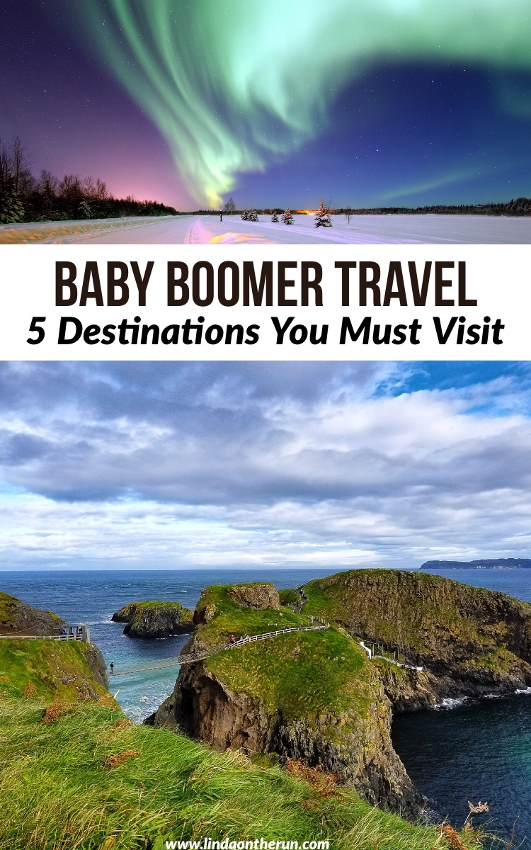 best baby boomer travel destinations | top places to visit | where to visit for retirees | where to go for seniors | best baby boomer travel tips #babyboomer #traveltips #travellocations #peru #ireland #Unitedkingdom #northernlights #traveltips #travelhelp