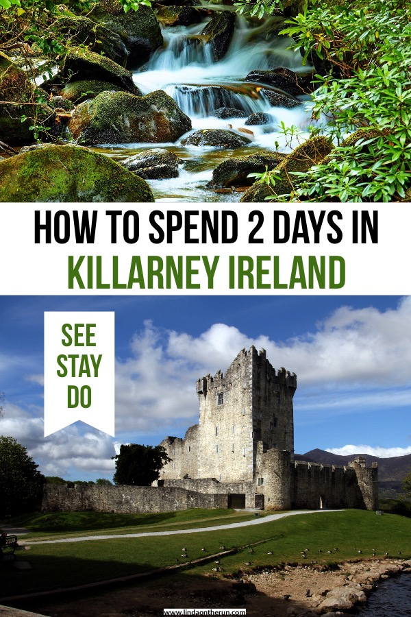 How to spend 2 days in Killarney Ireland | things to do in Killarney Ireland | best things to do in Killarney | Killarney itinerary | what to do in Killarney ireland on your first trip #killarney #ireland