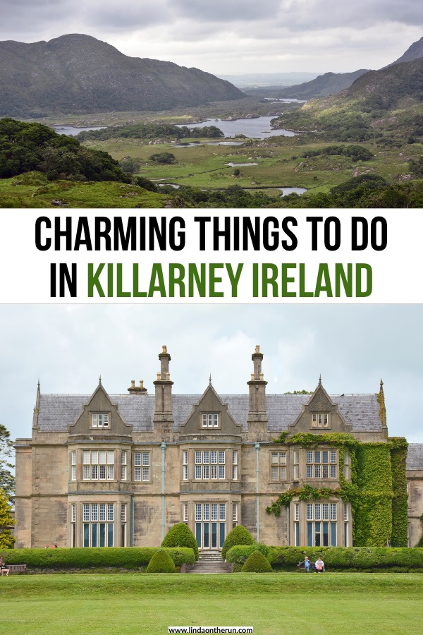 Charming Things To Do In Killarney For First Time Visitors | Killarney Ireland itinerary | what to do in Killarney Ireland | How to spend two days in Killarney ireland | Ireland travel tips | ireland itinerary ideas #ireland