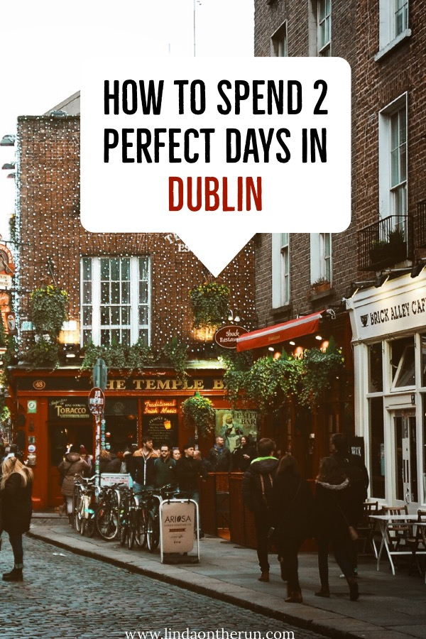 The Ultimate 2 Days In Dublin Itinerary | how to spend 2 days in Dublin Ireland | things to do in dublin | dublin ireland itinerary | dublin travel tips | what to do in Dublin ireland | Ireland itinerary for dublin | #dublin #ireland