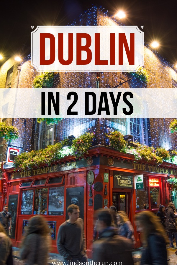 How To See Dublin In 2 Days | Top things to do in Dublin | 2 days in Dublin | what to do in dublin in 2 days | dublin travel tips | ireland travel tips | best pubs in dublin