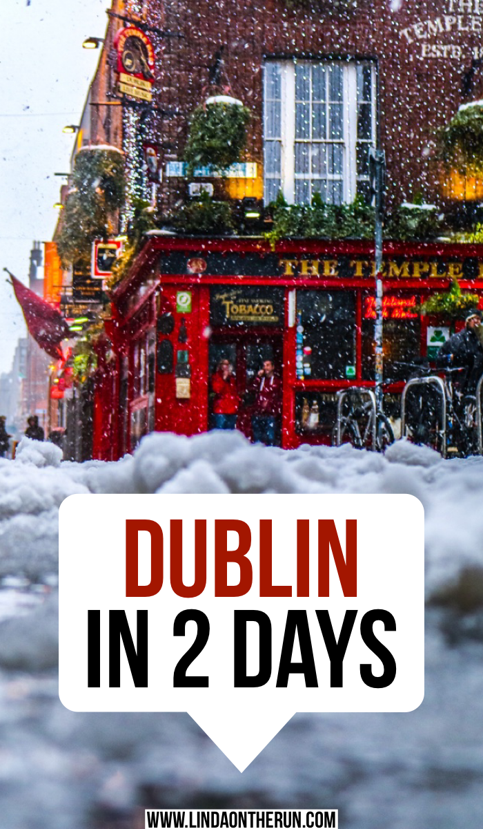 Dublin In 2 Day! | The Ultimate 2 Days In Dublin Itinerary | How to see Dublin in Two Days | Ireland itinerary for Dublin | best things to do in Dublin Ireland