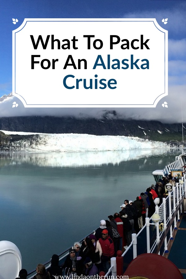 The Perfect Alaska Cruise Packing List For Any Time Of Year | Alaska Cruise Outfits | what to wear on an alaskan cruise | Alaska cruise packing list | alaska cruise tips | best things to wear for an Alaska cruise | packing for an Alaska Cruise #alaska #packing #cruise