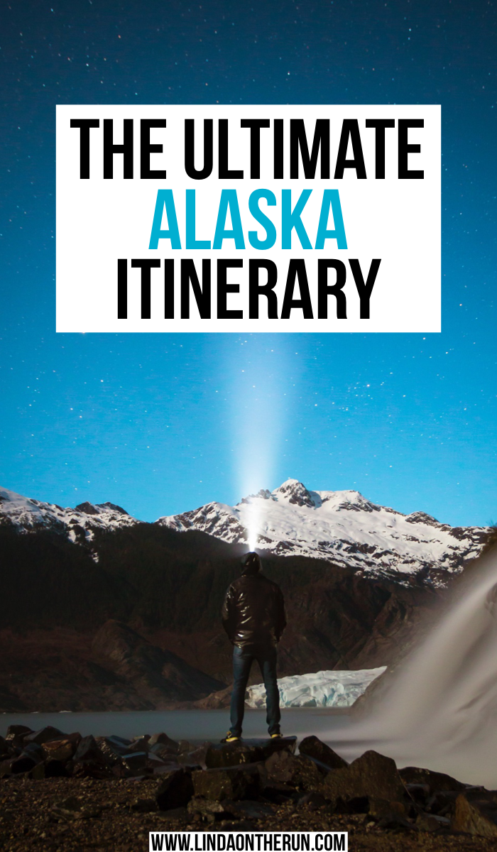 The Ultimate Alaska Itinerary | 7 Stops To Include On The Perfect Alaska Itinerary | What to do in alaska | best things to do in Alaska | how to plan your trip to Alaska