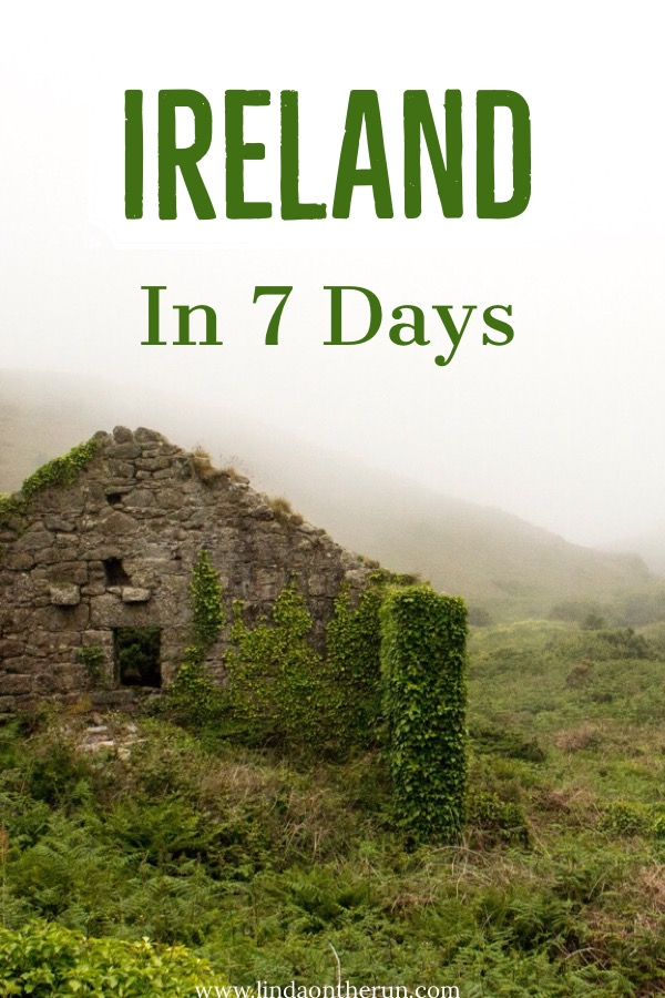 How to travel to Ireland in 7 days | tips for spending 7 days in Ireland | 7 day ireland itinerary for first timers | one week in Ireland | Ireland travel tips | planning to see Ireland in 7 days | things to do in Ireland #ireland #irish