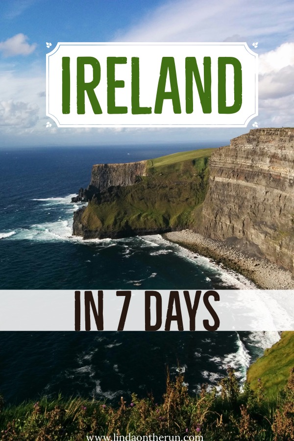How To See Ireland In 7 Days | Tips for spending 7 days in Ireland | How to plan a 7 day Ireland itinerary | one week in Ireland | Ireland travel tips | Things to do in Ireland
