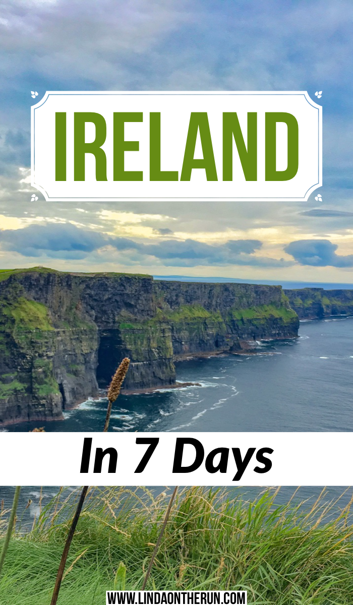 The Ultimate 7 Day Ireland Itinerary | Ireland in 7 Days | Ireland itinerary in 7 days | how to spend 7 days in Ireland | Ireland travel tips | planning a trip to Ireland