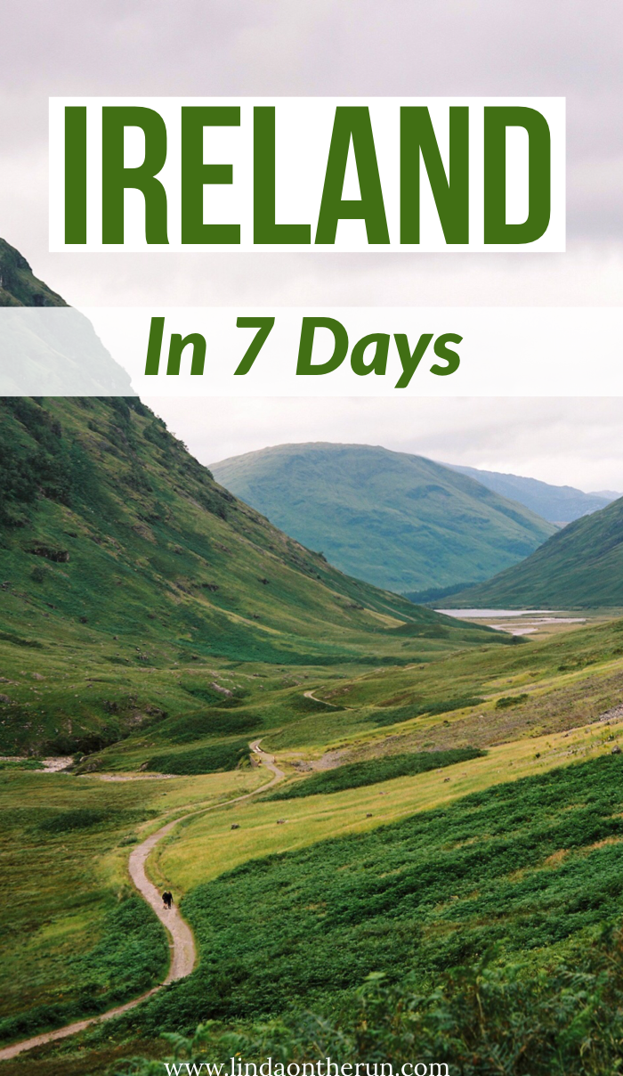 How To See Ireland In 7 Days | The Ultimate 7 Day Ireland Itinerary | 7 days in Ireland | top things to do in Ireland | what to do in ireland in 7 days | ireland travel tips