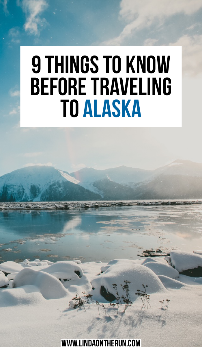 9 Things To Know Before Traveling To Alaska | Travel to Alaska | best things to do in Alaska | what to do in Alaska | Alaska travel tips | tips for traveling to Alaska | tips for Alaska