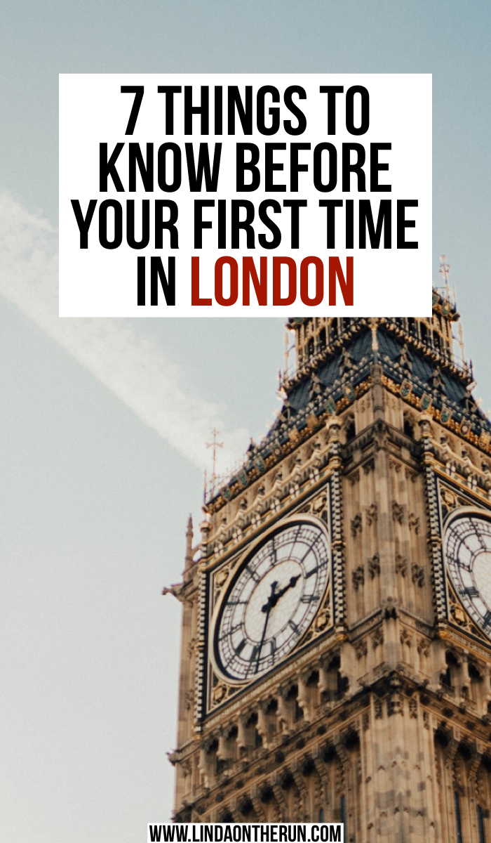 7 Things To Know Before Your First Time In London | London travel tips | how to plan your London itinerary | best things to do in London | London travel tips for your first visit | how to plan your trip to London and your London itinerary for your first time