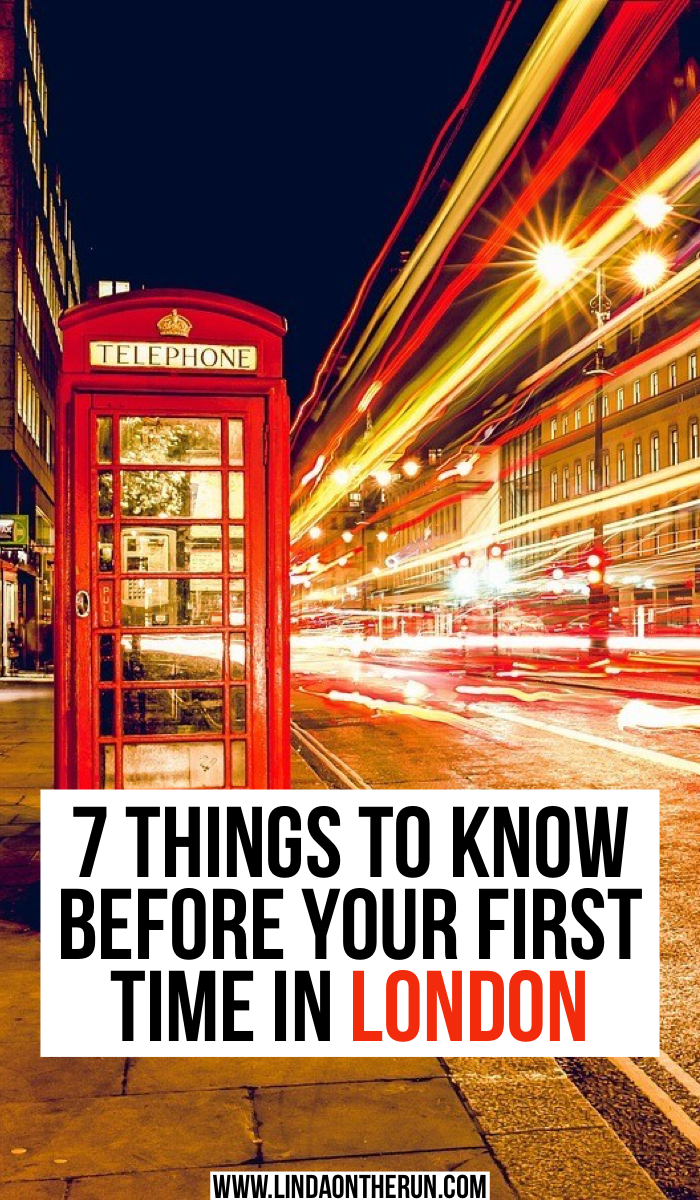 7 things to know before your first time in london