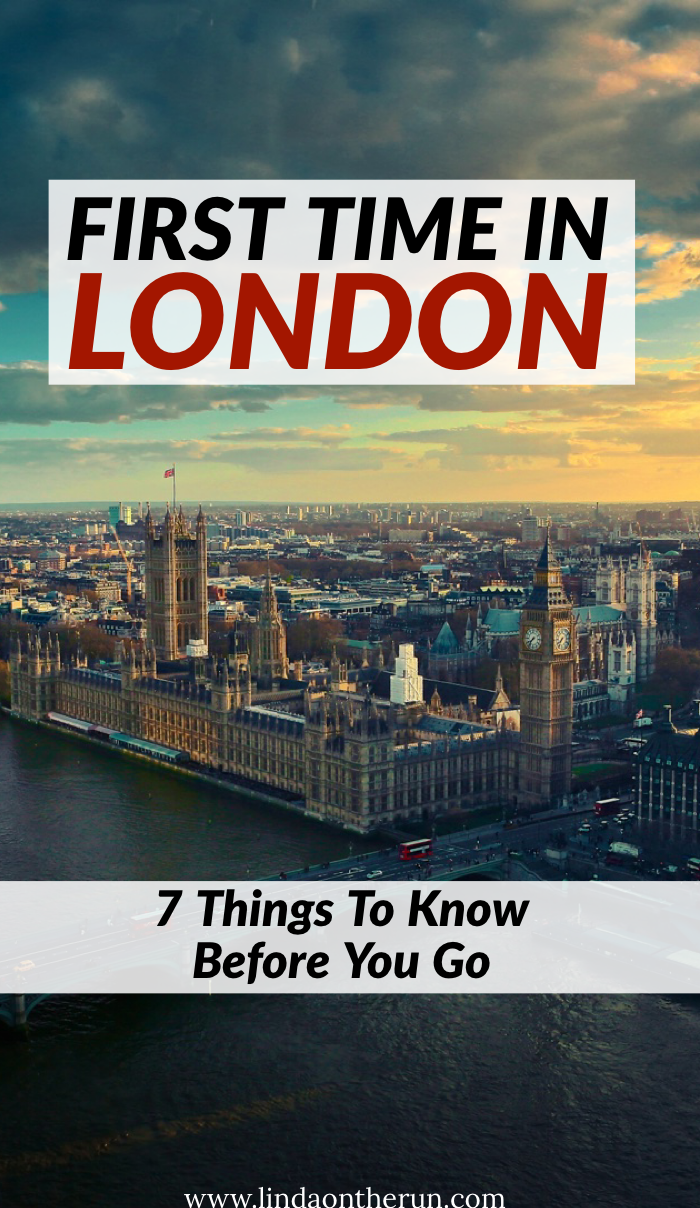 First Time In London England: 7 Things To Know Before You Go | London travel tips | traveling to London | best london itinerary | things to do in london | london travel tips