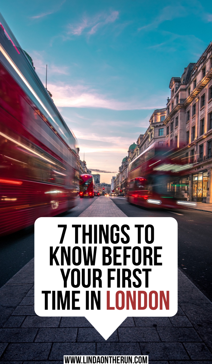 7 Things To Know Before Your First Time In London | Mistakes to avoid when visiting London England | London travel tips | what to know when planning a trip to London for your first time | best things to do in London | how to plan a great visit in London