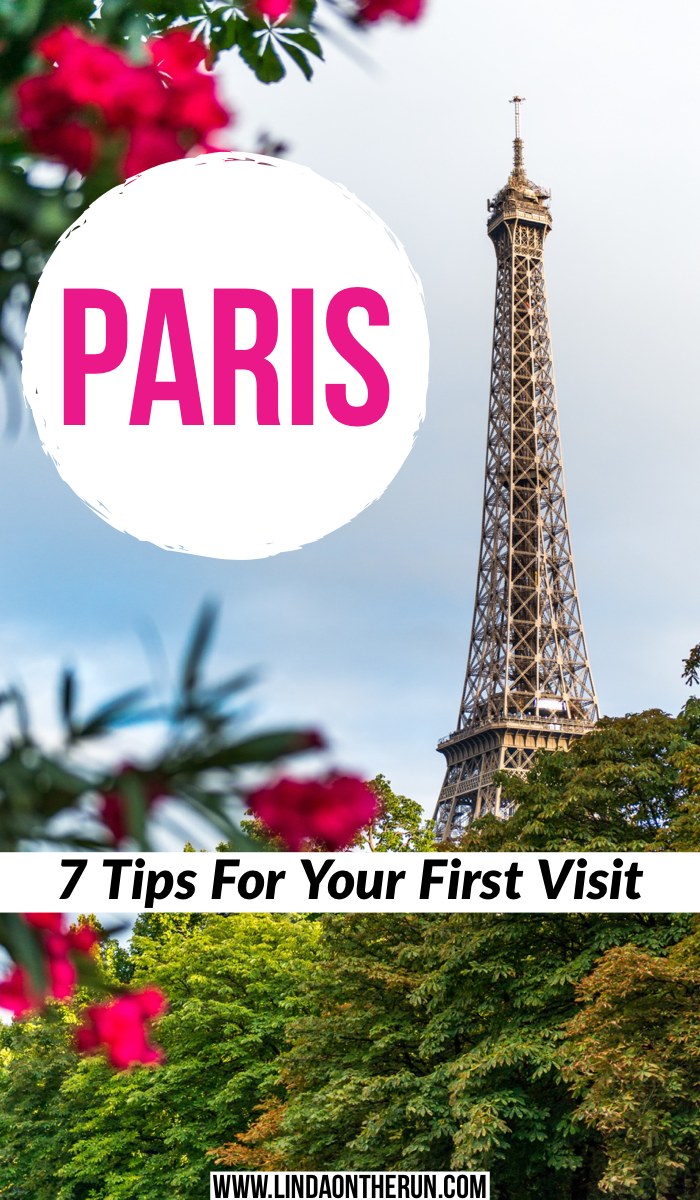 7 Travel Tips for your first time in Paris | Paris itinerary tips for your first visit | how to visit Paris France for the first time | how to prepare for travel to Paris | best things to do in Paris | Paris travel tips