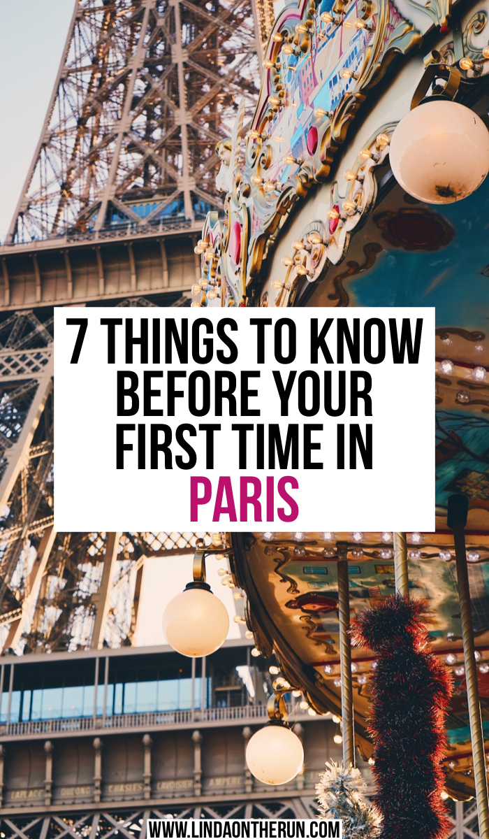 7 Things To Know Before Your First Time In Paris | Paris travel tips | tips for your first trip to Paris | best things to do in Paris | things to know about travel in Paris | how to visit Paris