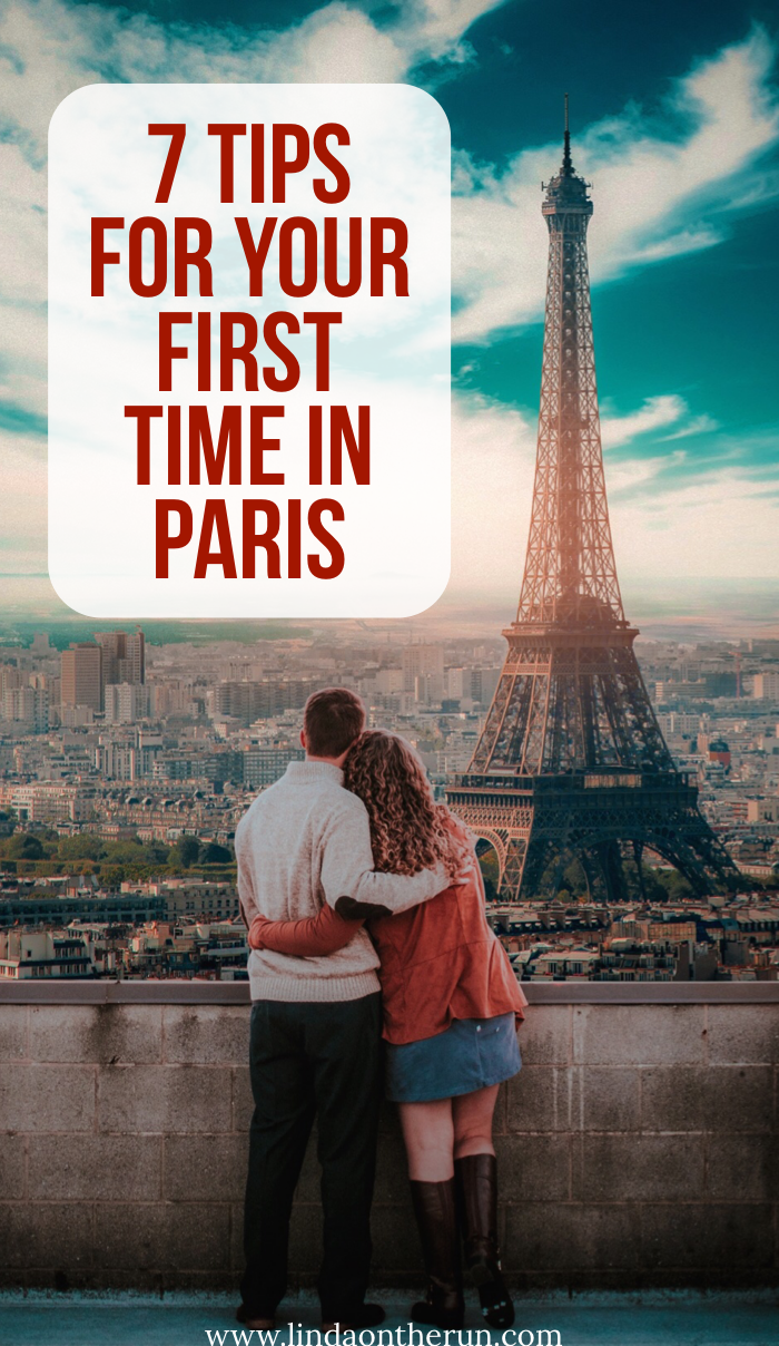 7 Things To Know Before Your First Time In Paris | Paris for couples | best sights in Paris | things to do in Paris | Paris travel tips | Eiffel Tower Paris