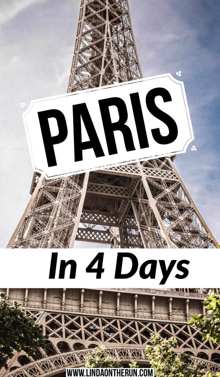 How to visit Paris in 4 Days   The Ultimate 4 Days In Paris Itinerary  how to plan your trip to Paris   Paris itinerary in 4 days   how to spend a long weekend in Paris   best things to do in Paris   Paris travel tips for 4 days in Paris France
