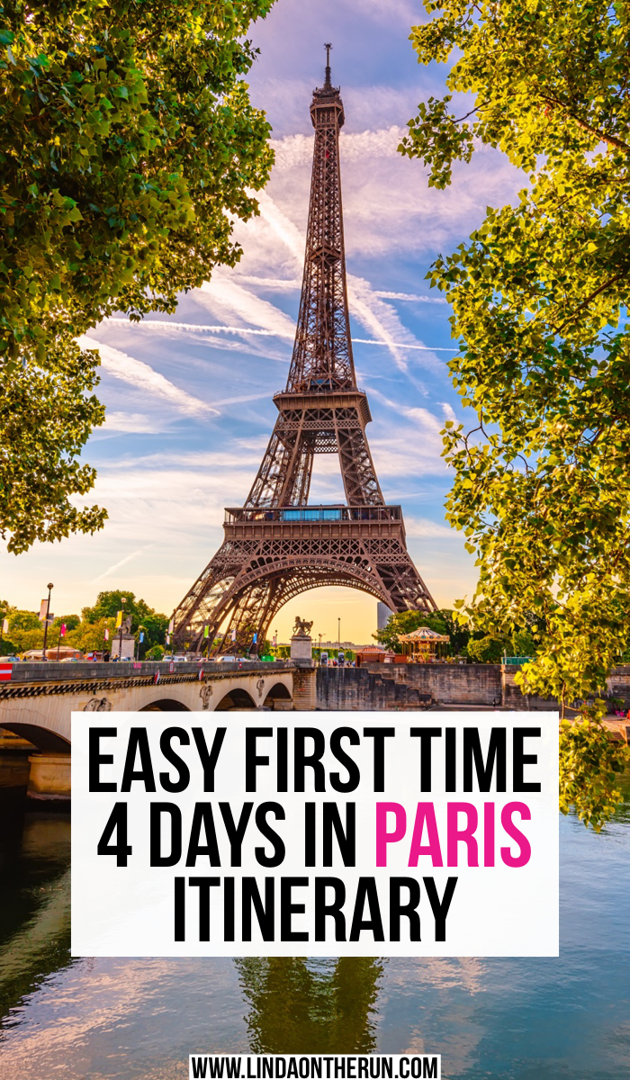 Easy First Time 4 Days In Paris Itinerary