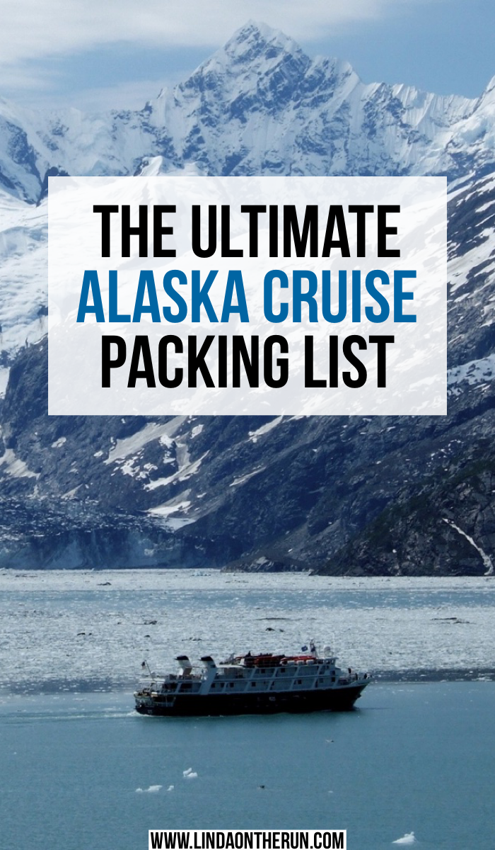 The Perfect Alaska Cruise Packing List For Any Time Of Year   The Ultimate Alaska Cruise Packing List   what to pack for an Alaska cruise   how to pack for your trip to Alaska   cruise packing list for alaska   what to wear on an Alaska cruise   travel to alaska packing tips   cruise packing list