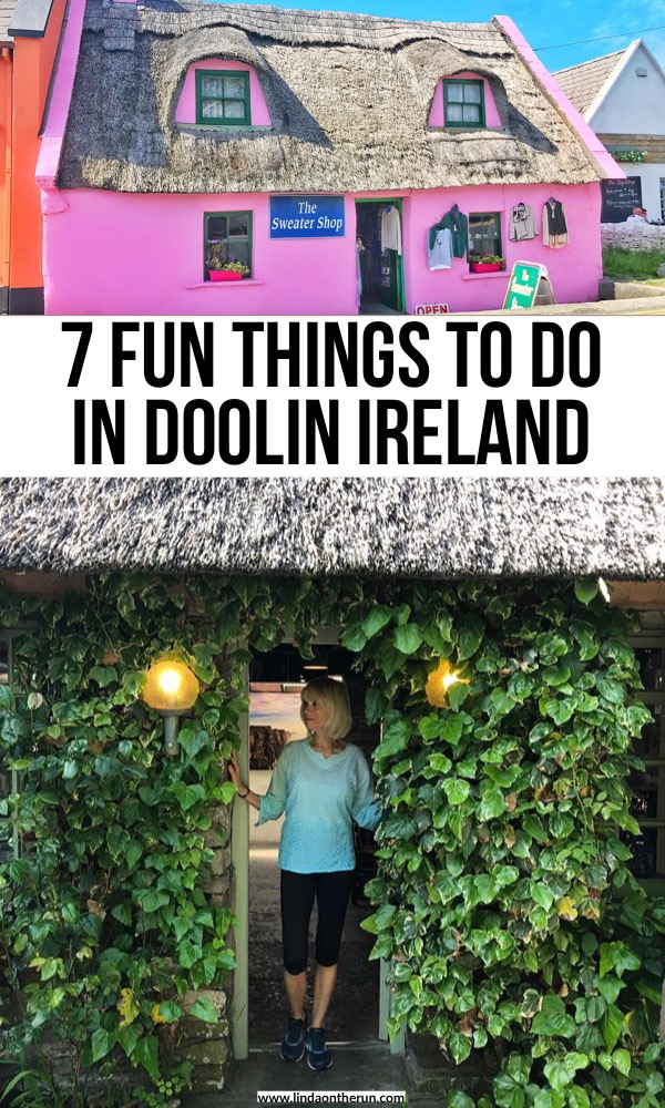 7 Fun Things To Do In Doolin Ireland | See the Cliffs Of Moher And Doolin Ireland | Best things to do in Ireland | Ireland Travel Tips | Irish travel in Doolin Ireland | what to see in Ireland