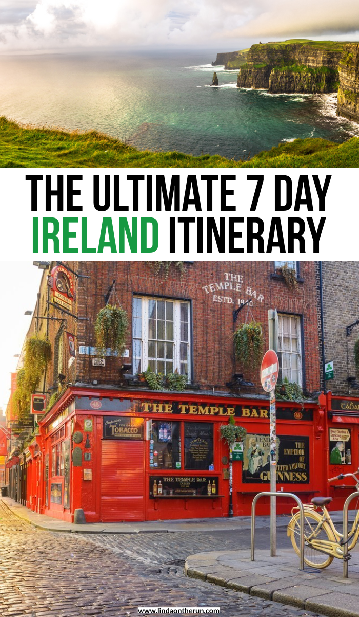 The Ultimate 7 Day Ireland Itinerary