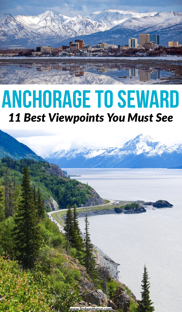 Anchorage to Seward: 11 Best Viewpoints You Must See