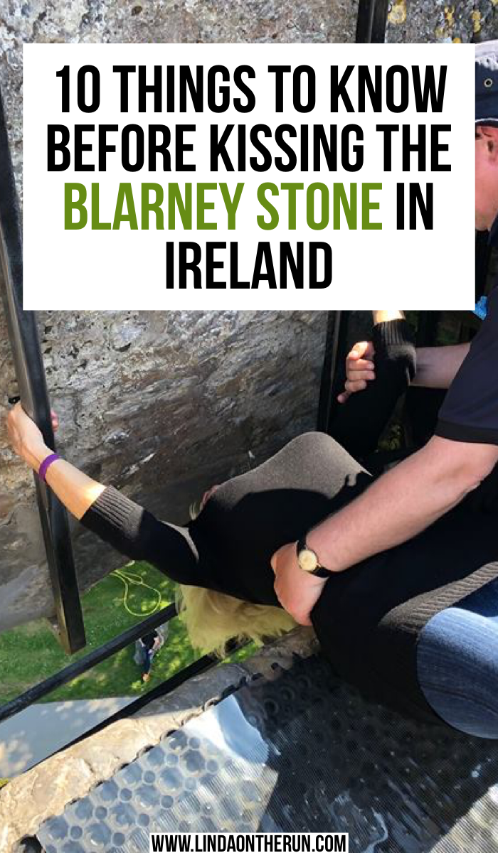 10 Things To Know Before You Kiss The Blarney Stone | Blarney Ireland travel tips | what to do in Ireland | Ireland travel tips | best things to do in Ireland