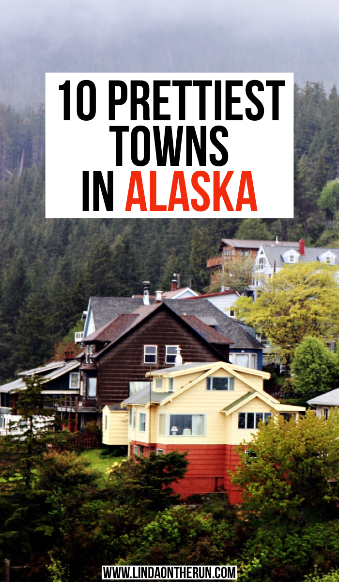 10 prettiest towns in Alaska