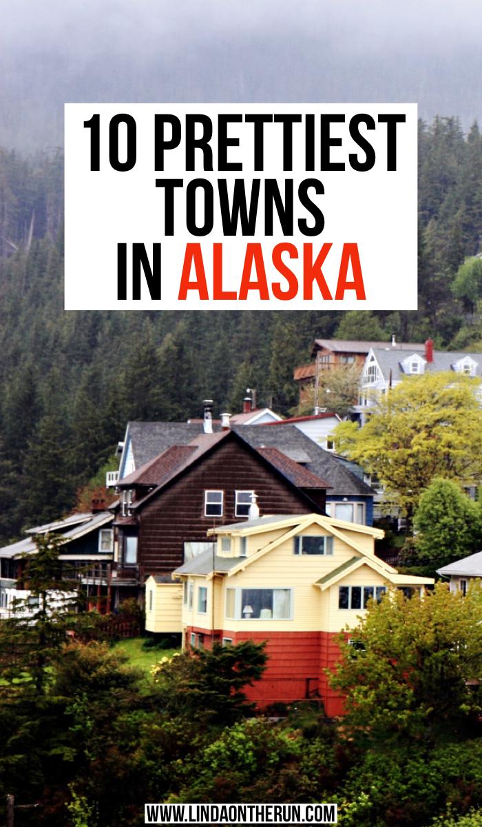 10 prettiest towns in Alaska