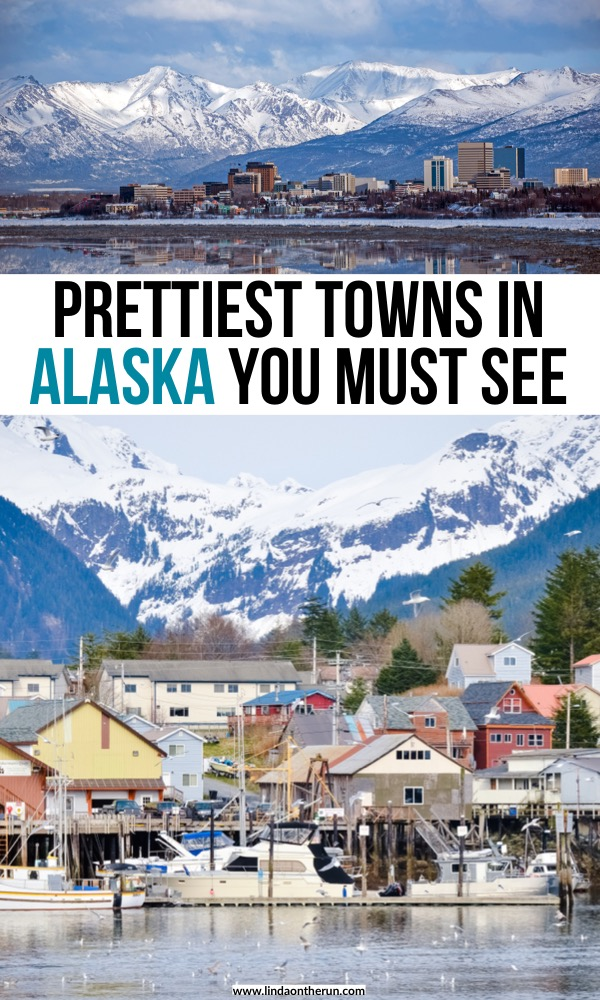 13 Most Picturesque Towns In Alaska You Must Visit | Prettiest Towns In Alaska You Must See | Alaska Travel Tips | Best cities in Alaska | what to do in Alaska on your first trip | best places to see on your Alaska itinerary