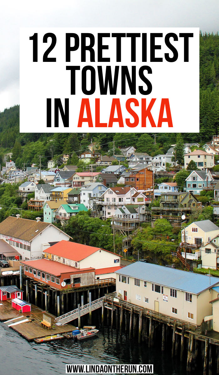 12 Prettiest Towns In Alaska