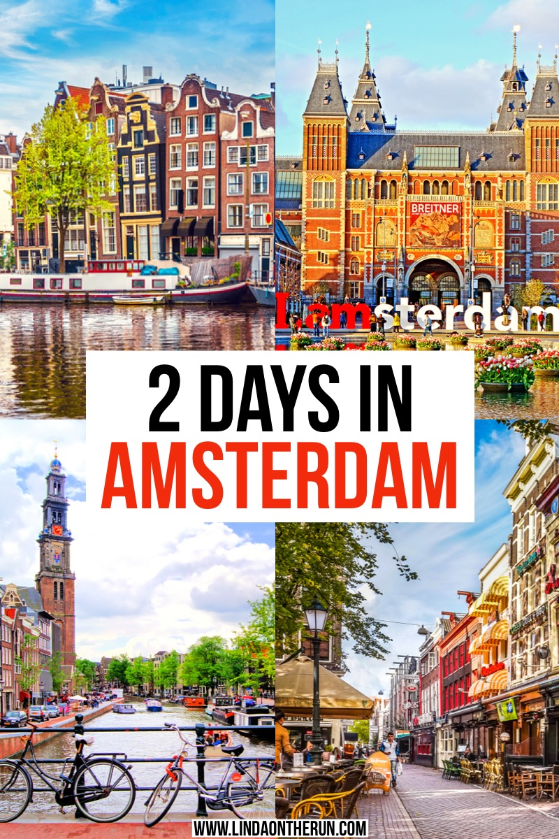 The Ultimate 2 Days In Amsterdam Itinerary