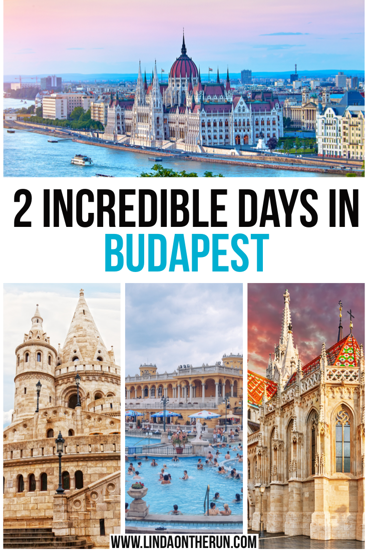2 Incredible Days In Budapest