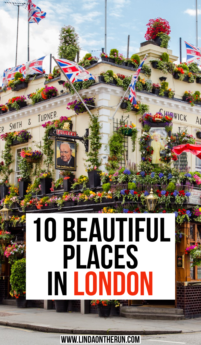 10 Beautiful Places In London