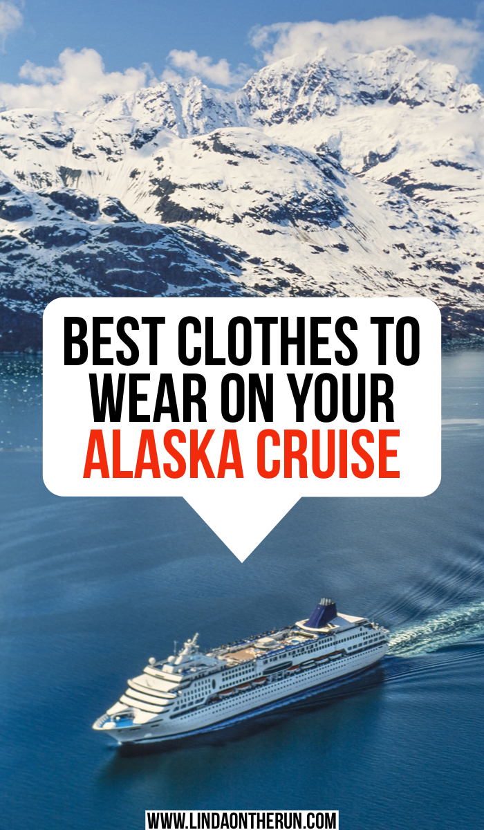 Best clothes to wear on your Alaska Cruise