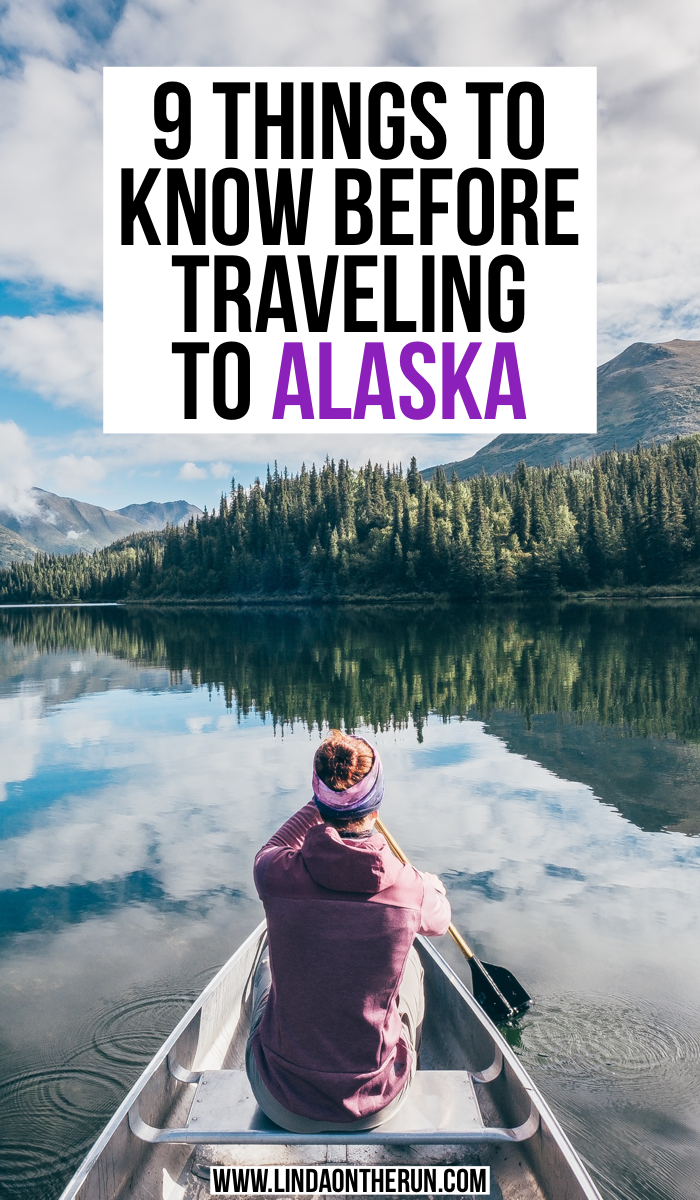 9 Things To Know Before Traveling to Alaska