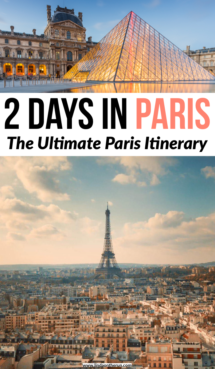 2 days in Paris: the ultimate Paris itinerary