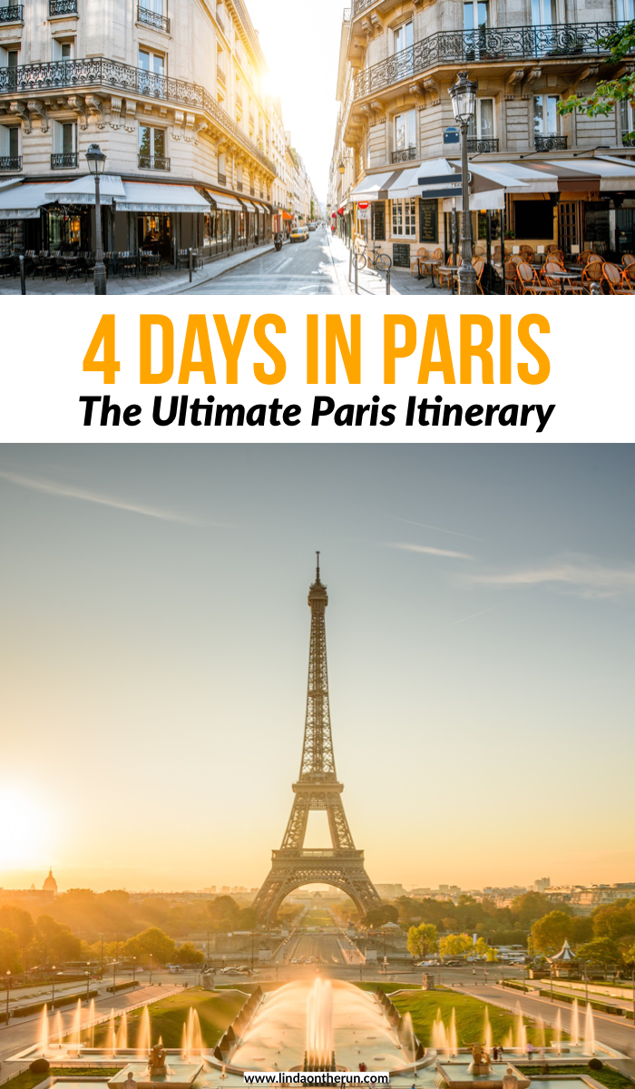 4 Days In Paris: The Ultimate Paris Itinerary