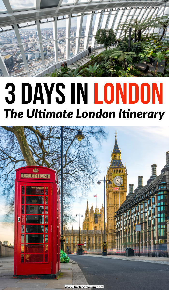 3 days in London: The ultimate london itinerary
