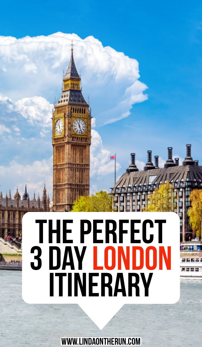 The Perfect 3 day london itinerary