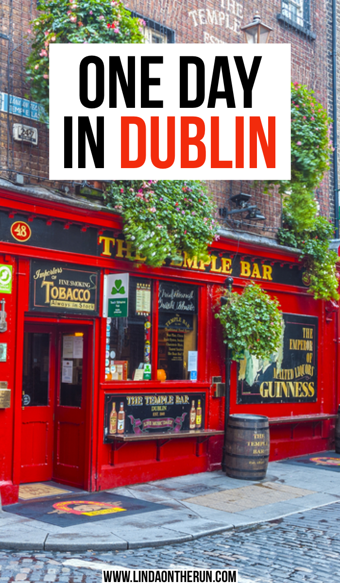 The Ultimate One Day In Dublin Itinerary