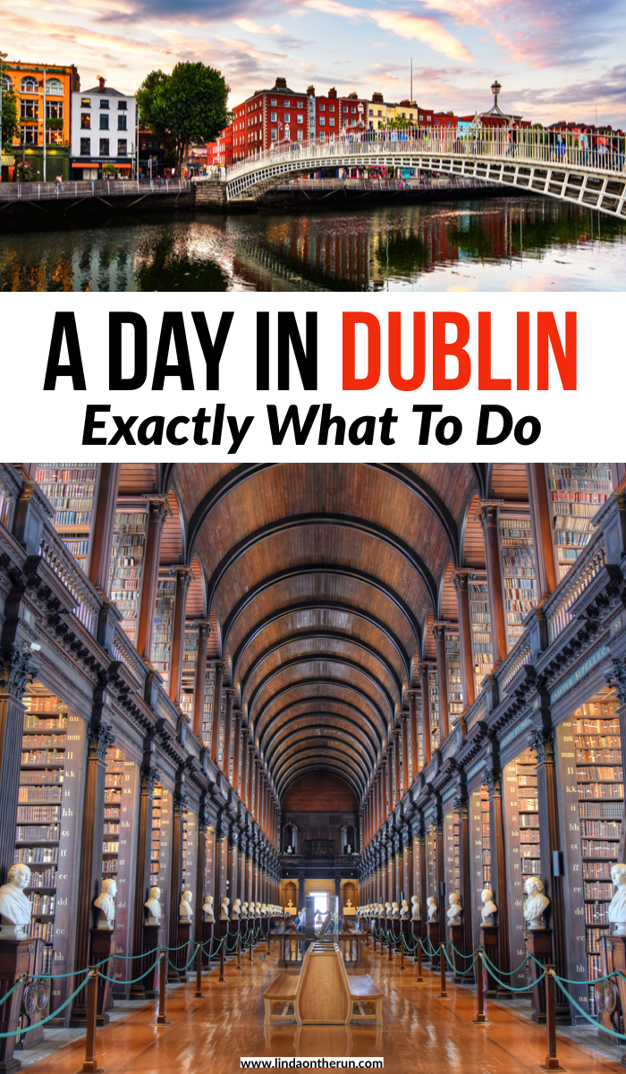 A Day In Dublin: Exactly What To Do