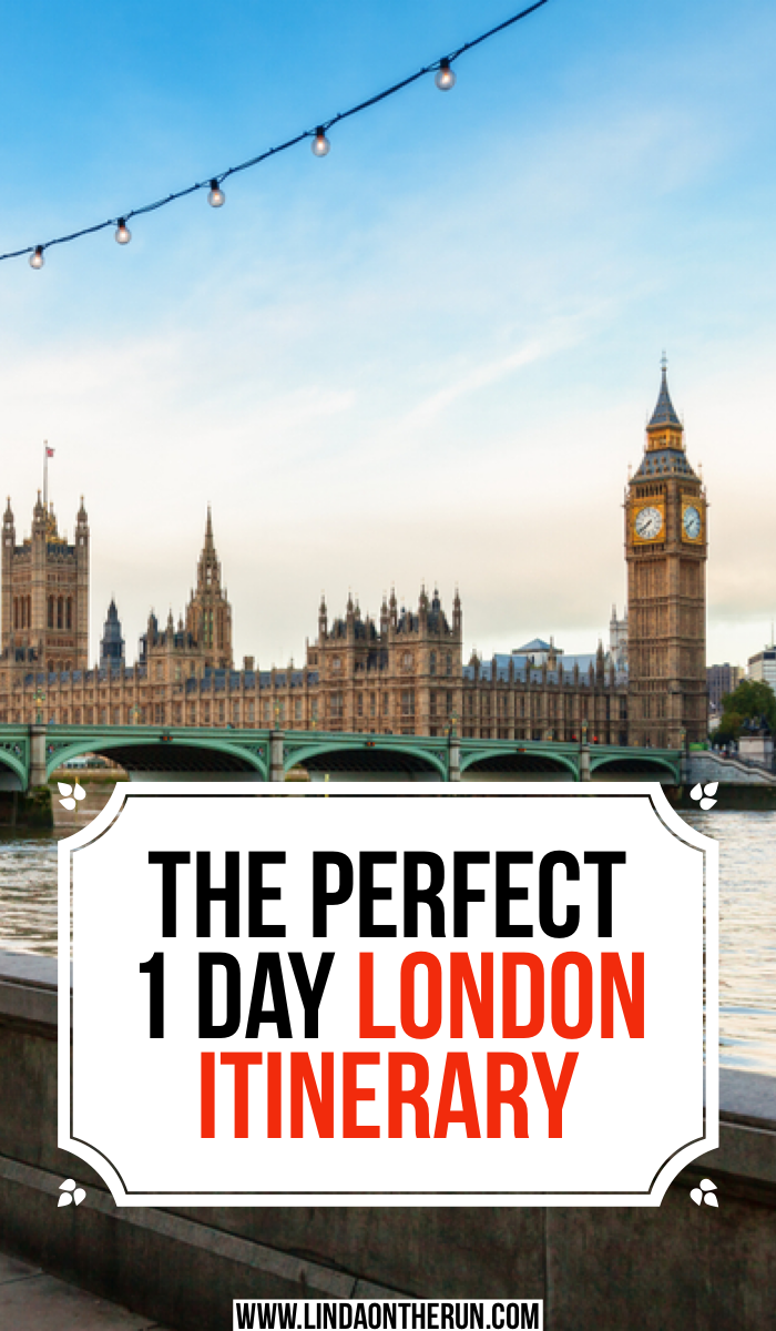 The Perfect 1 day london itinerary