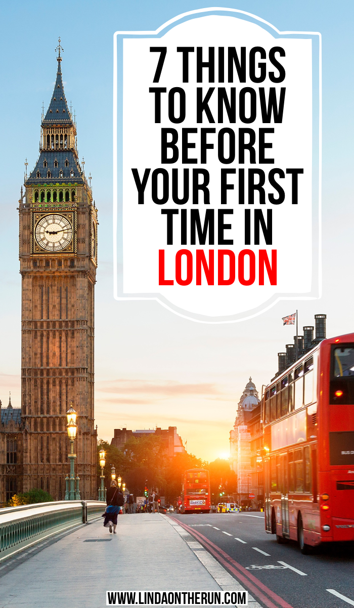7 Things To Know Before Your first Time In London England