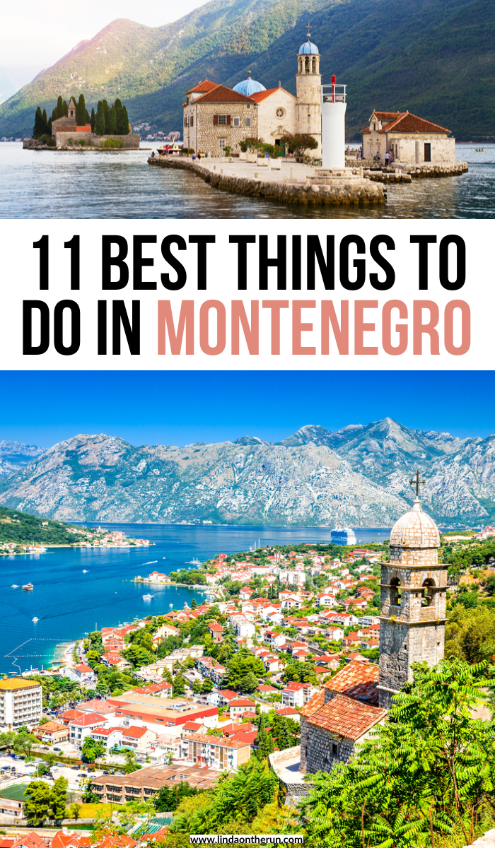 11 Best Things To do In Montenegro